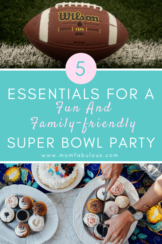 5 essentials for a fun and family-friendly super bowl party (1)